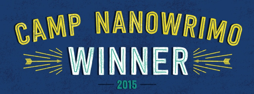 I WON CAMP NANOWRIMO!!!!!